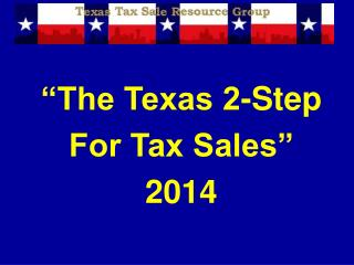 """The Texas 2-Step For Tax Sales"" 2014"