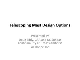 Telescoping Mast Design Options