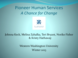 Pioneer Human Services   A Chance for Change