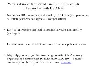 Why is it important for  I-O and HR  professionals to be familiar with  EEO law?
