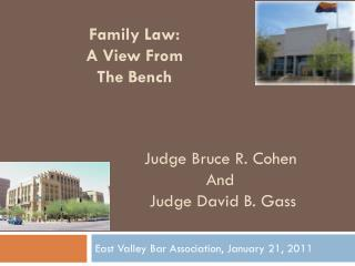 Family Law: A View From The Bench