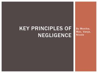 Key Principles of Negligence