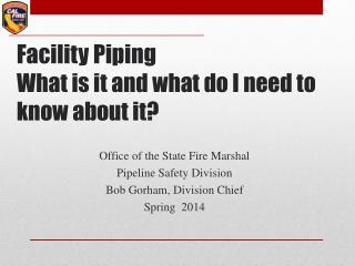 Facility  Piping What  is it and what do I need to know about it ?