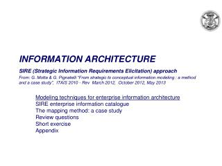 Modeling techniques for enterprise information architecture SIRE enterprise information catalogue The mapping method: a