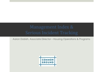 Management Index &  Serious Incident Tracking