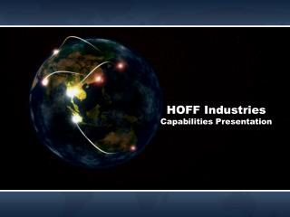 HOFF Industries Capabilities Presentation