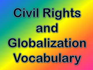 Civil Rights and Globalization Vocabulary