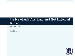 4.2 Newton's First Law and Net External Force