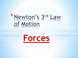 Newton's 3 rd  Law of Motion
