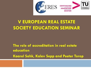 V European  Real  Estate Society Education  Seminar