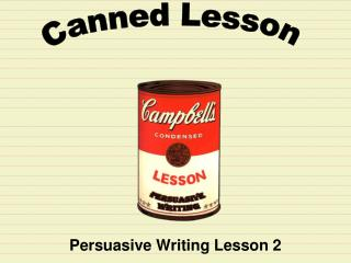 Persuasive Writing Lesson 2