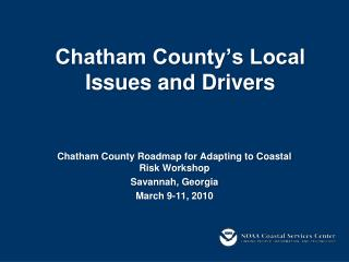 Chatham County's Local Issues and Drivers