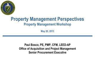 Property Management Perspectives Property Management Workshop May 20, 2013
