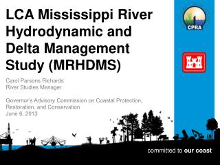 LCA Mississippi River Hydrodynamic and  Delta Management Study (MRHDMS)