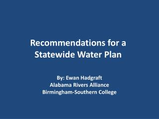 Recommendations for a Statewide Water Plan