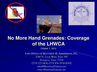 No More Hand Grenades: Coverage of the LHWCA
