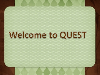 Welcome to QUEST