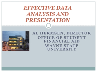 EFFECTIVE DATA ANALYSIS AND PRESENTATION