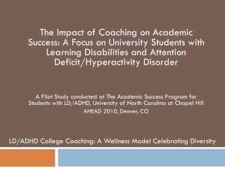 The Impact of Coaching on Academic Success: A Focus on University Students with Learning Disabilities and Attention Def