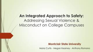 An Integrated Approach to Safety: Addressing Sexual Violence & Misconduct on College Campuses