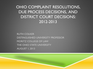 Ohio COMPLAINT RESOLUTIONS,  DUE PROCESS DECISIONS,  AND DISTRICT COURT DECISIONS:   2012-2013