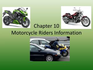 Chapter 10 Motorcycle Riders Information