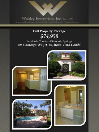 Full Property Package $74,950 Seminole County, Altamonte Springs 826 Camargo  Way #105 ,  Bona Vista Condo