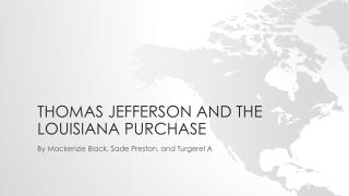 Thomas Jefferson and the Louisiana purchase