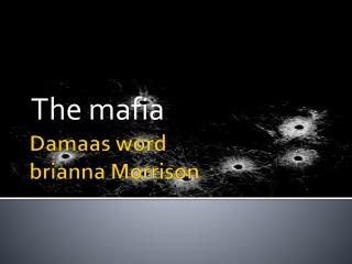 Damaas  word brianna  Morrison