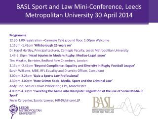 BASL Sport and Law Mini-Conference, Leeds Metropolitan University 30 April 2014