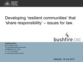 Developing 'resilient communities' that 'share responsibility' – issues for law.