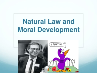 Natural Law and  Moral Development