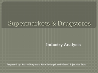 Supermarkets & Drugstores