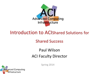 Introduction to ACI Shared Solutions for Shared Success