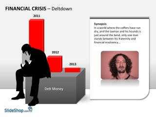 FINANCIAL CRISIS  –  Deltdown