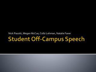 Student Off-Campus Speech