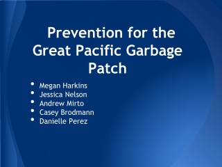 Prevention for the Great Pacific Garbage Patch