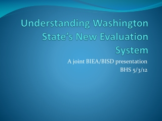 Understanding Washington State�s New Evaluation System