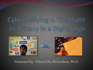 Cyberbullying v. The Right to Privacy in a Digital Age