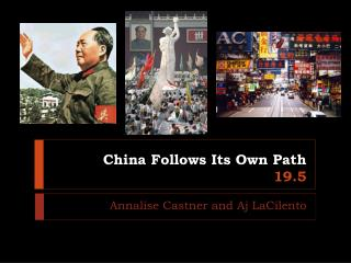 China Follows Its Own Path 19.5