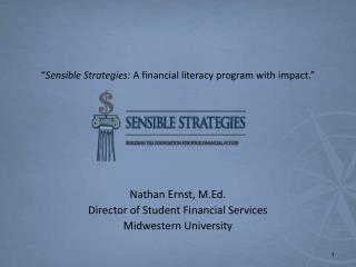 """ Sensible Strategies:  A financial literacy program with impact."""