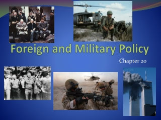 Foreign and Military Policy