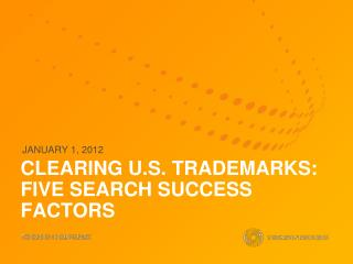 CLEARING U.S. TRADEMARKS: FIVE SEARCH SUCCESS FACTORS