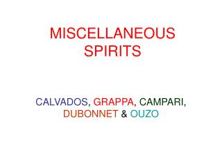 miscellaneous spirits