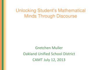 Unlocking Student's Mathematical Minds Through Discourse