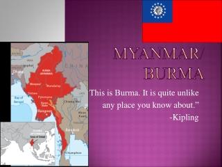 Myanmar/ Burma