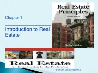 Chapter 1 ________________ Introduction to Real Estate