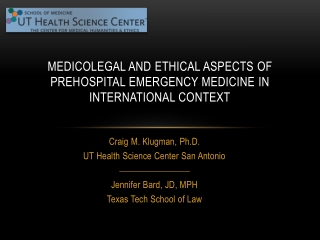 Medicolegal and  Ethical Aspects  of  Prehospital Emergency Medicine  in  International Context