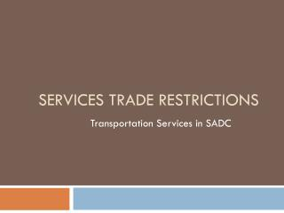 Services Trade Restrictions