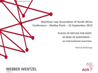 Maritime Law Association of South Africa Conference – Shelley Point – 15 Septemb er 2012